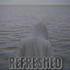 Refreshed